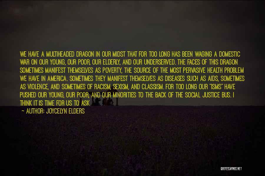 Joycelyn Elders Quotes 1072787