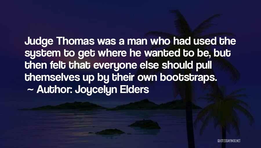 Joycelyn Elders Quotes 1153144