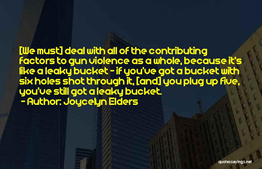 Joycelyn Elders Quotes 1236405