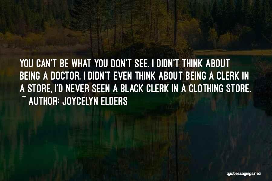 Joycelyn Elders Quotes 1291192