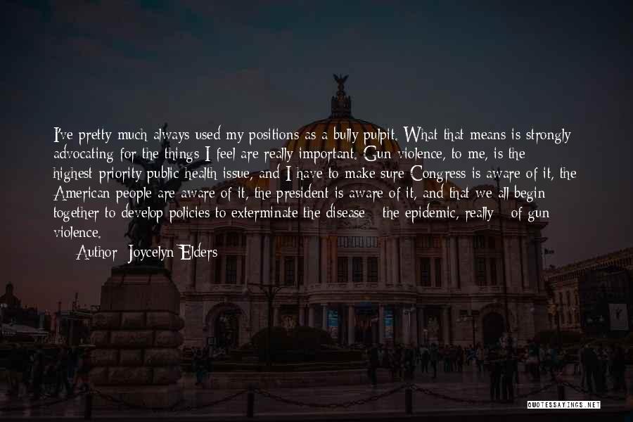 Joycelyn Elders Quotes 1396466