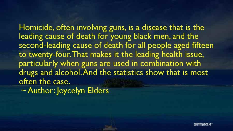 Joycelyn Elders Quotes 1591311