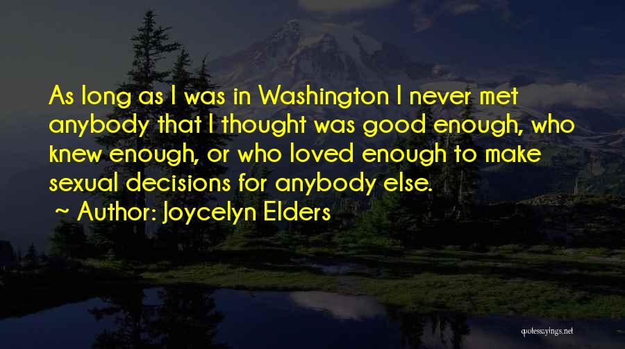 Joycelyn Elders Quotes 2071217