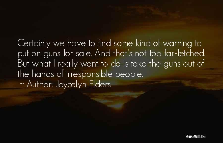 Joycelyn Elders Quotes 2082760