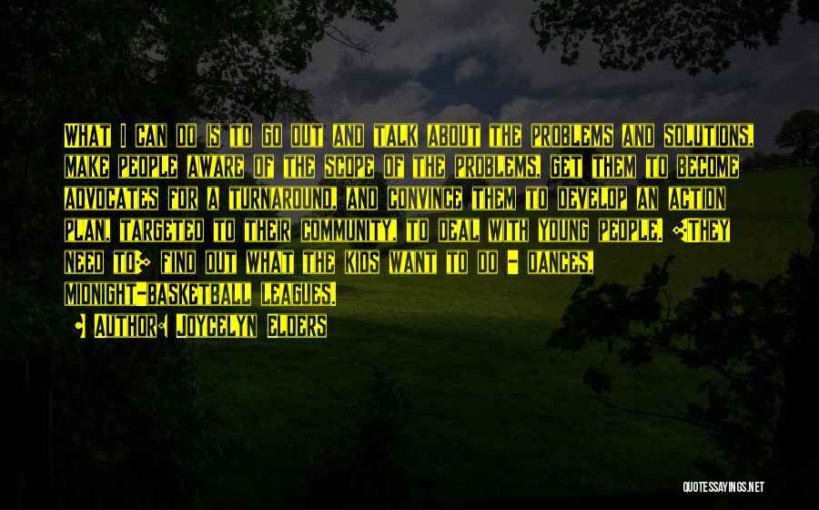 Joycelyn Elders Quotes 2120925