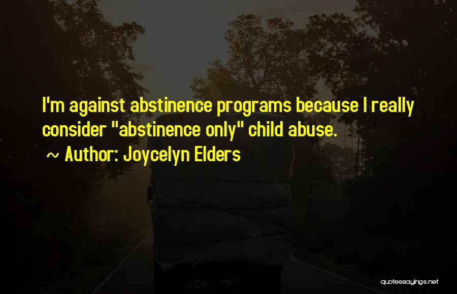 Joycelyn Elders Quotes 812489