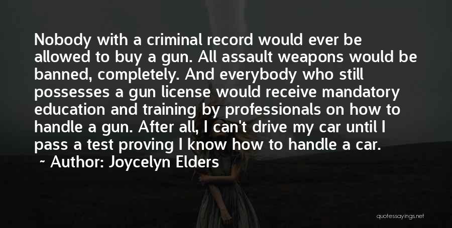 Joycelyn Elders Quotes 859220
