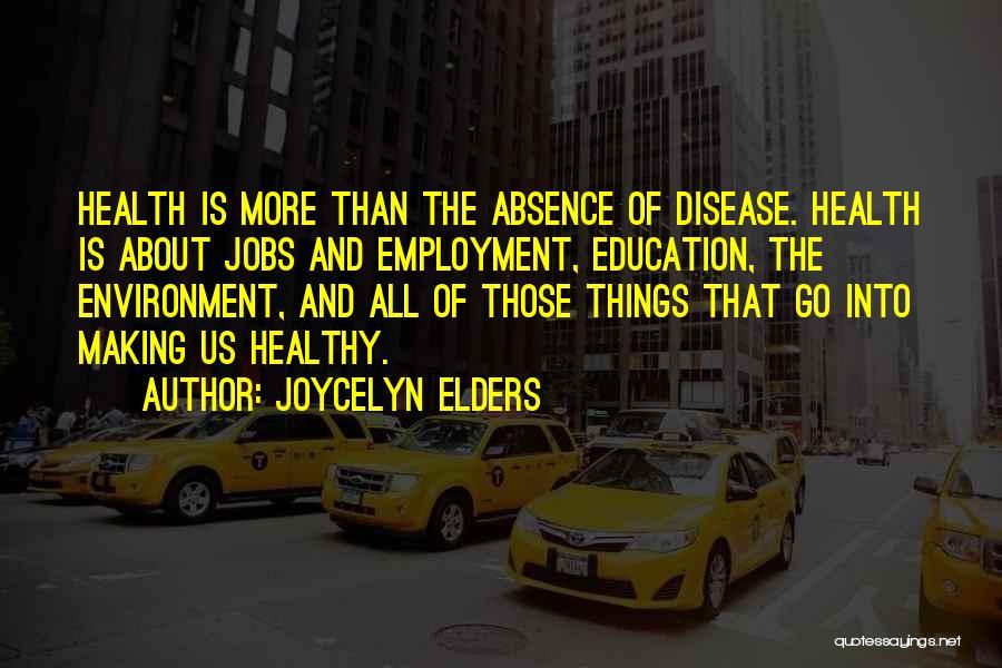 Joycelyn Elders Quotes 880039
