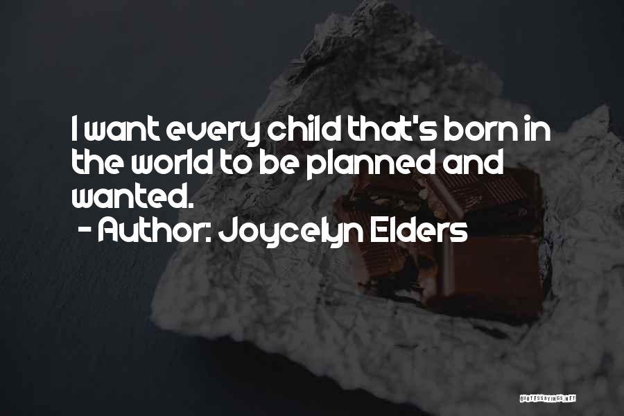 Joycelyn Elders Quotes 880520