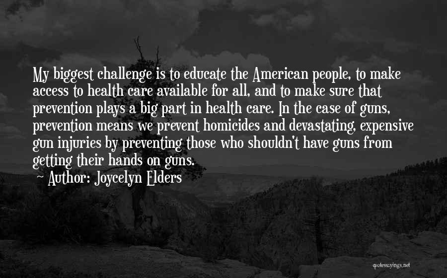 Joycelyn Elders Quotes 882736