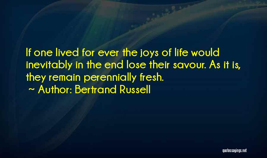 Joys In Life Quotes By Bertrand Russell