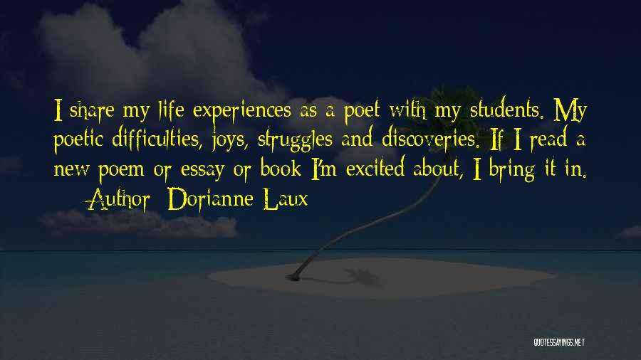 Joys In Life Quotes By Dorianne Laux