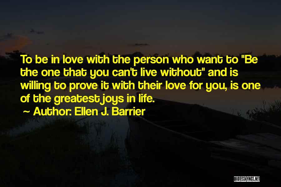 Joys In Life Quotes By Ellen J. Barrier