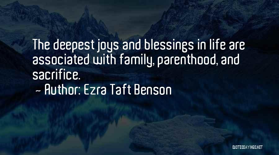 Joys In Life Quotes By Ezra Taft Benson