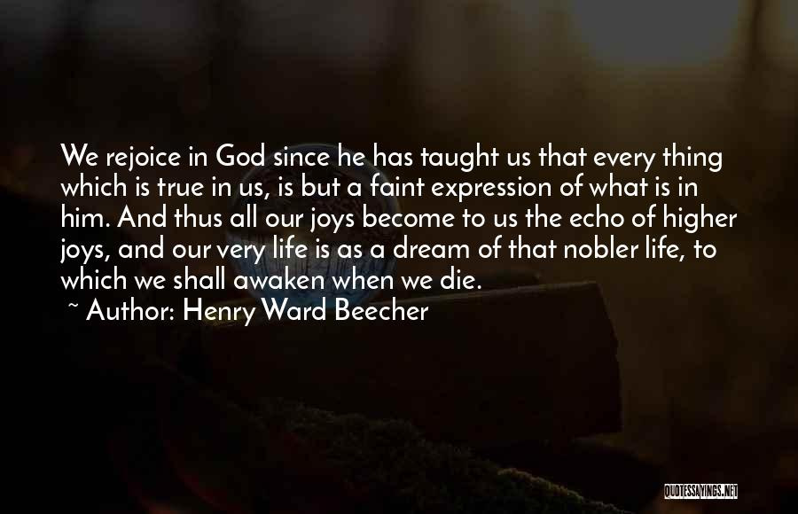 Joys In Life Quotes By Henry Ward Beecher