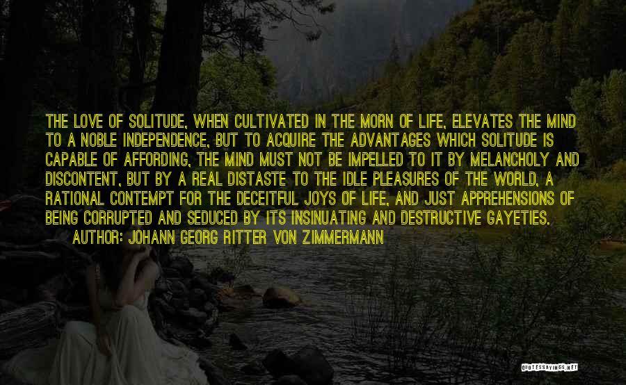 Joys In Life Quotes By Johann Georg Ritter Von Zimmermann