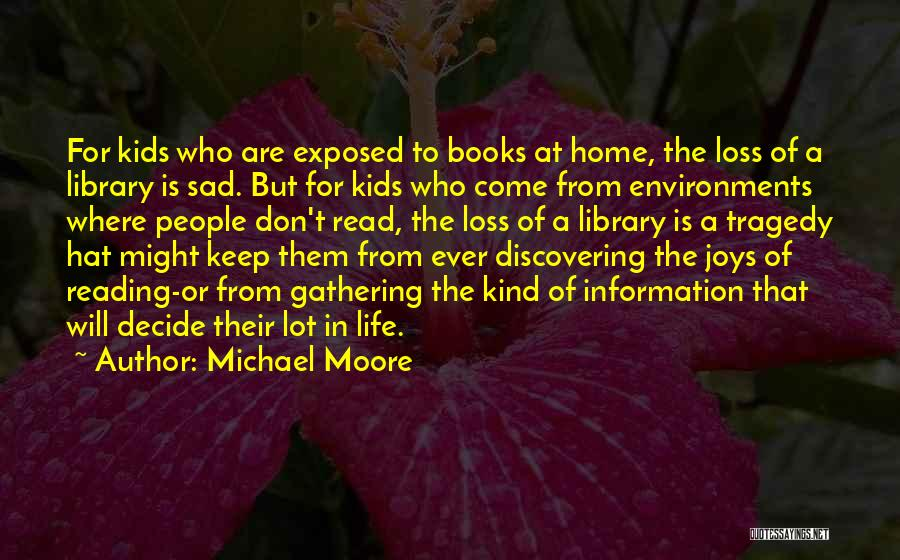 Joys In Life Quotes By Michael Moore