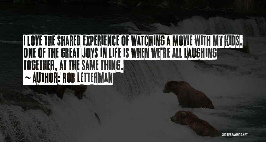 Joys In Life Quotes By Rob Letterman