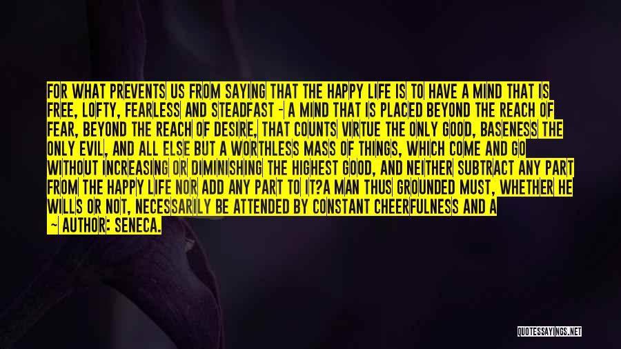 Joys In Life Quotes By Seneca.