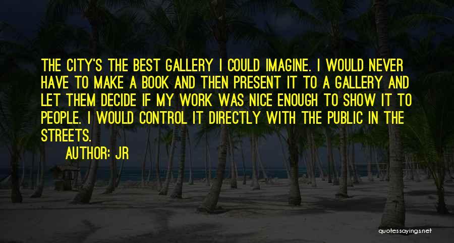 JR Quotes 1357835