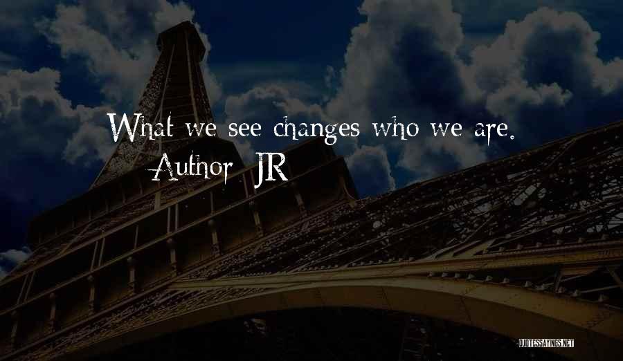 JR Quotes 2126518