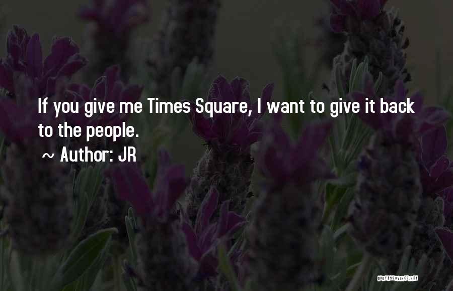 JR Quotes 353076