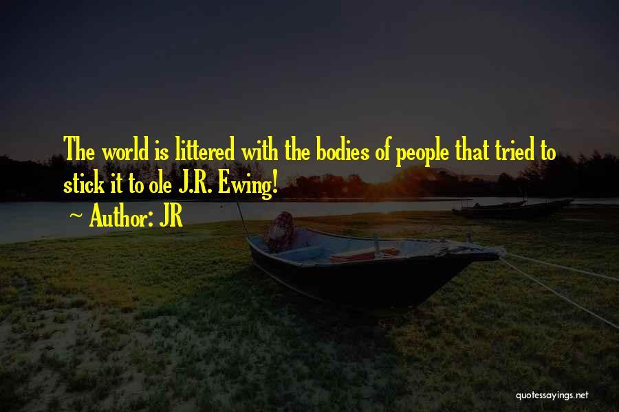 JR Quotes 549343
