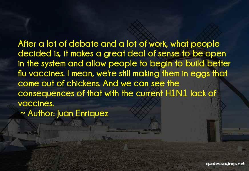 Juan Enriquez Quotes 1009838
