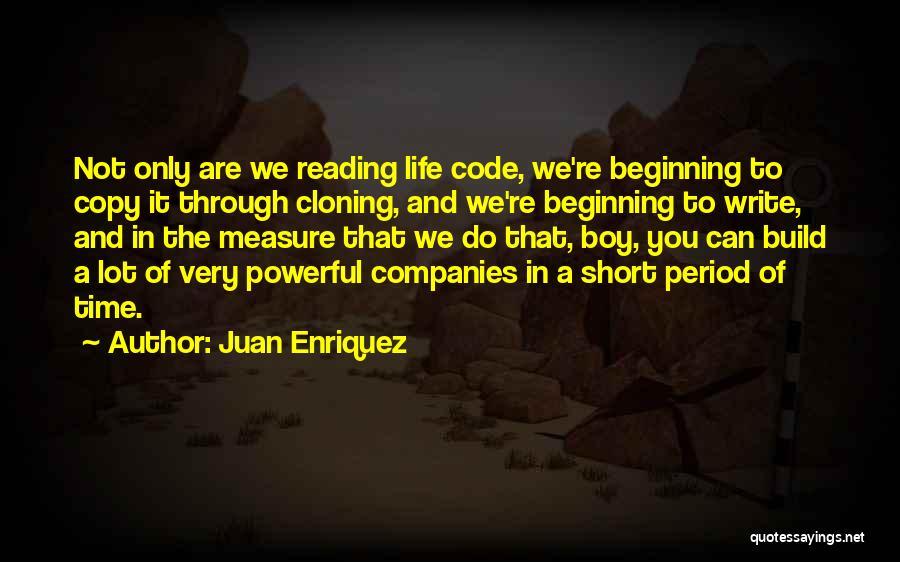 Juan Enriquez Quotes 1138266
