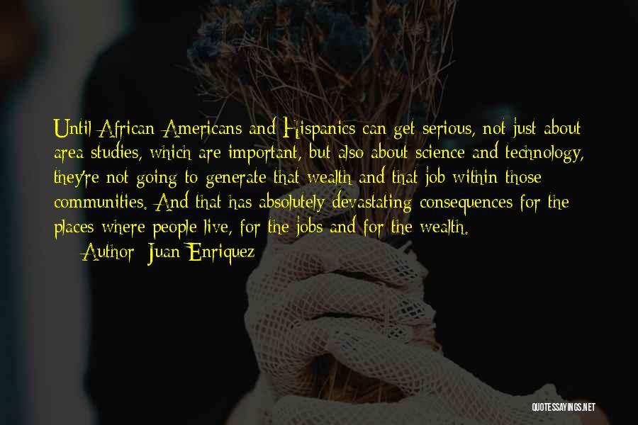 Juan Enriquez Quotes 1218344