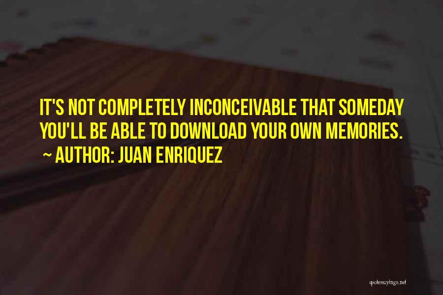 Juan Enriquez Quotes 1401382