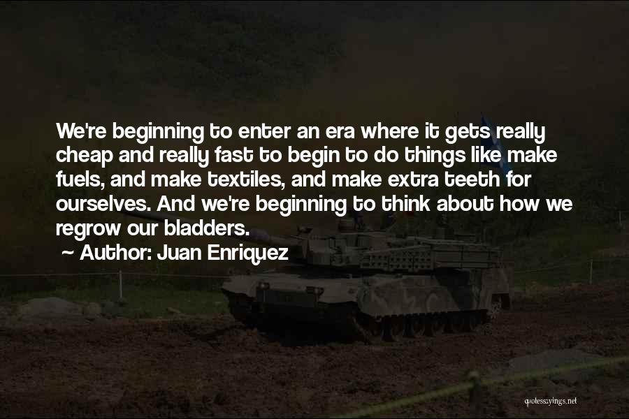 Juan Enriquez Quotes 1640137