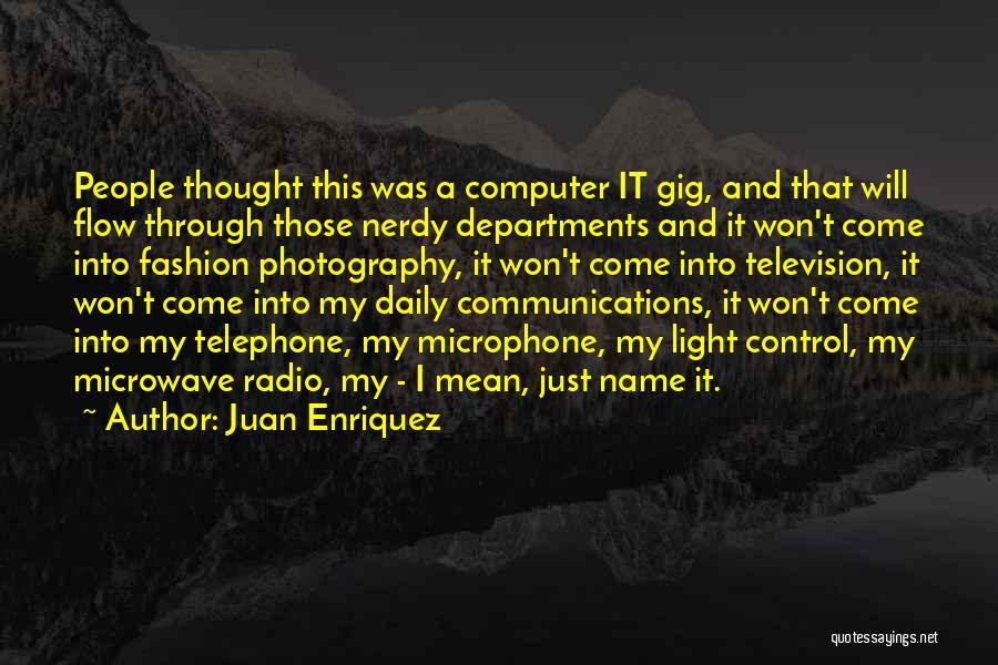 Juan Enriquez Quotes 1663164