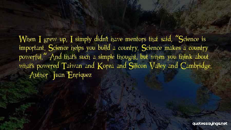 Juan Enriquez Quotes 1681716