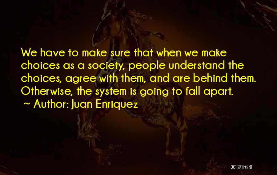 Juan Enriquez Quotes 1729138