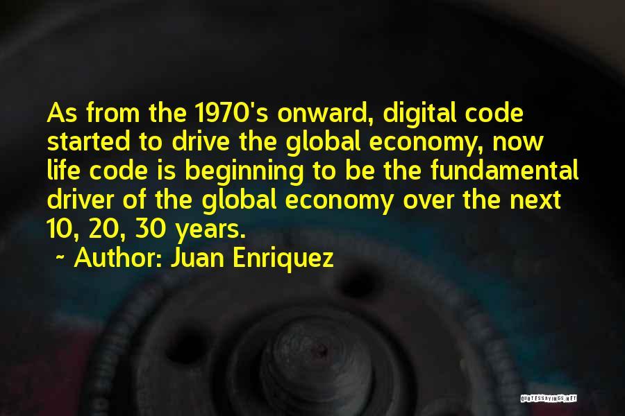 Juan Enriquez Quotes 2118630
