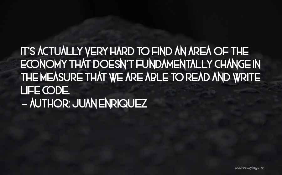 Juan Enriquez Quotes 2220733