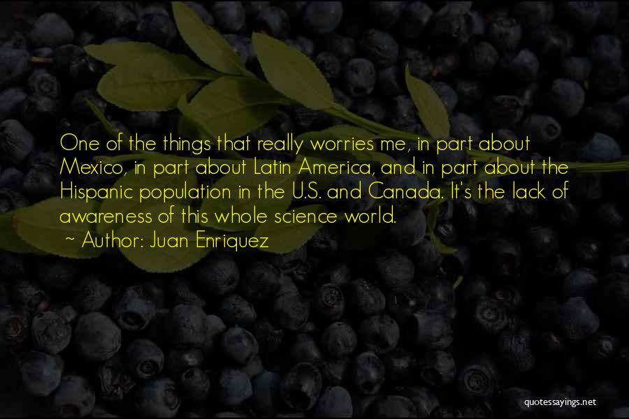 Juan Enriquez Quotes 369136