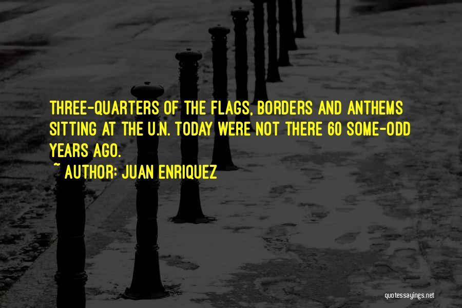 Juan Enriquez Quotes 429360
