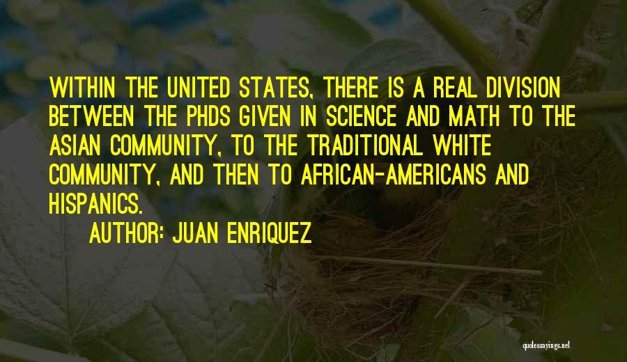 Juan Enriquez Quotes 441186
