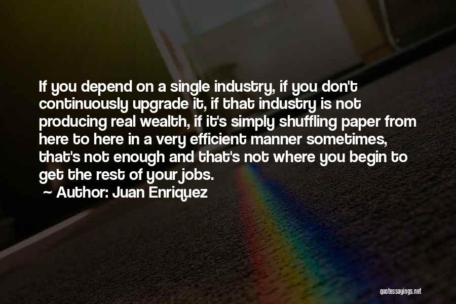 Juan Enriquez Quotes 765303