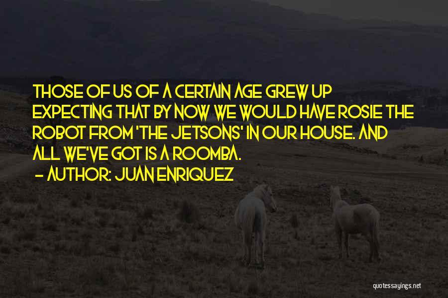 Juan Enriquez Quotes 97956