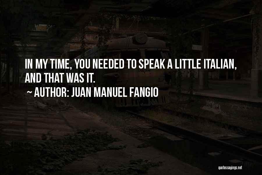 Juan Manuel Fangio Quotes 1528598