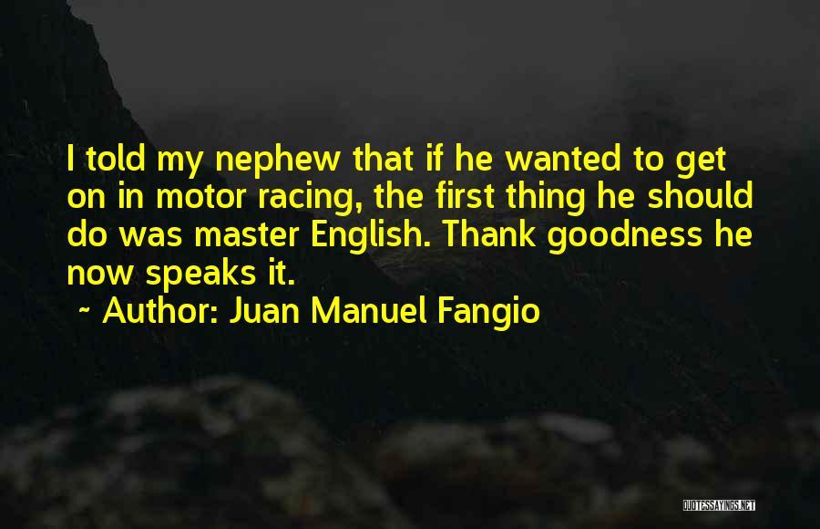 Juan Manuel Fangio Quotes 1648041