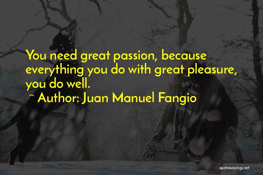 Juan Manuel Fangio Quotes 2002063