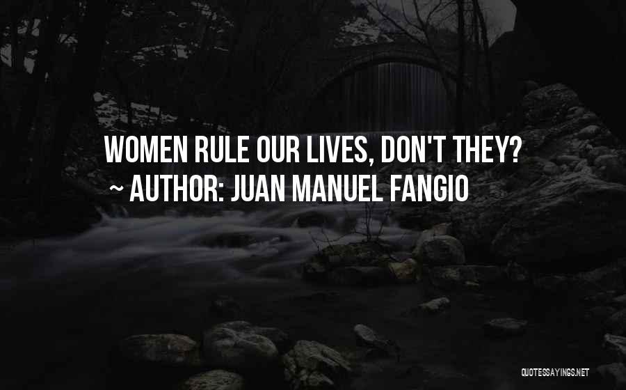 Juan Manuel Fangio Quotes 436636