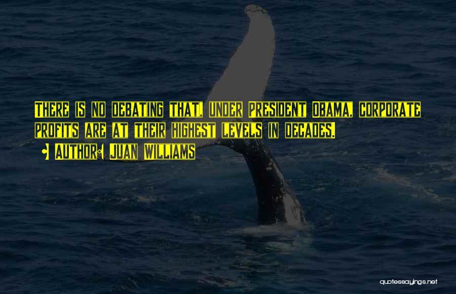Juan Williams Quotes 1019316
