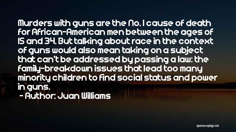 Juan Williams Quotes 1117417