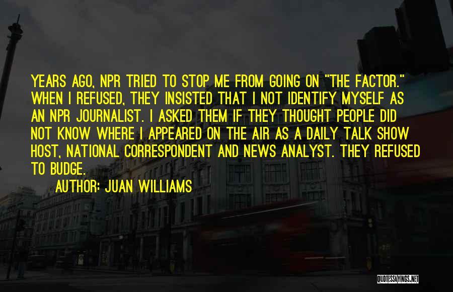 Juan Williams Quotes 1375346
