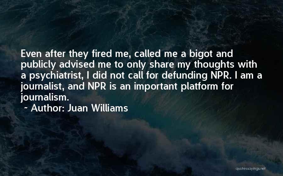 Juan Williams Quotes 1978705